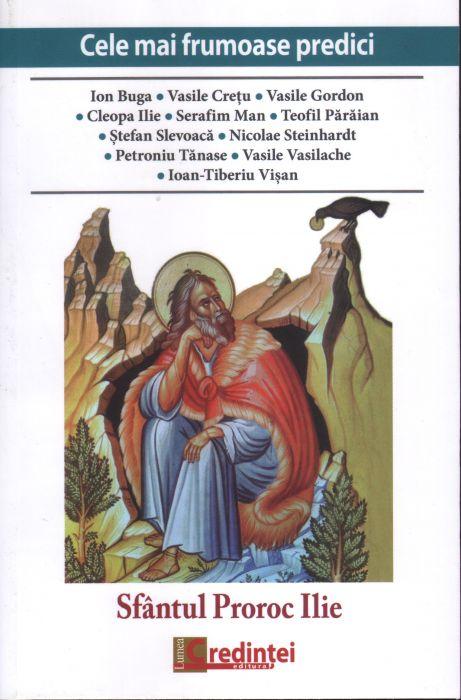 Cele mai frumoase predici. Sfântul Proroc Ilie