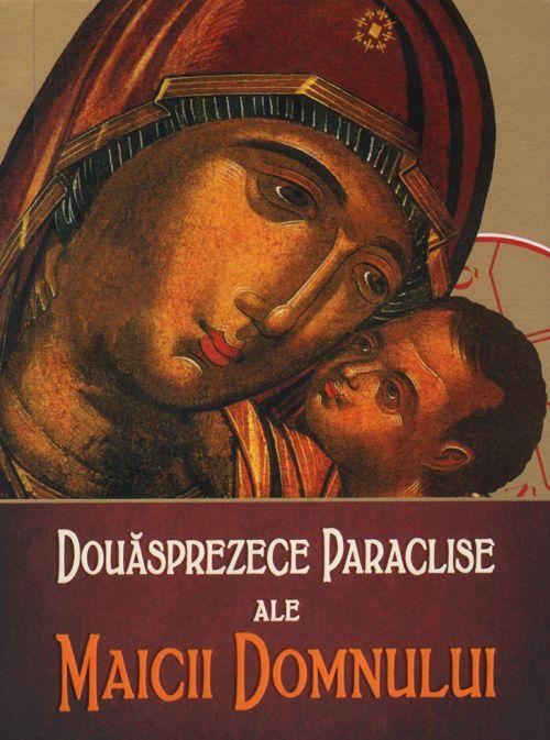 Douăsprezece Paraclise ale Maicii Domnului