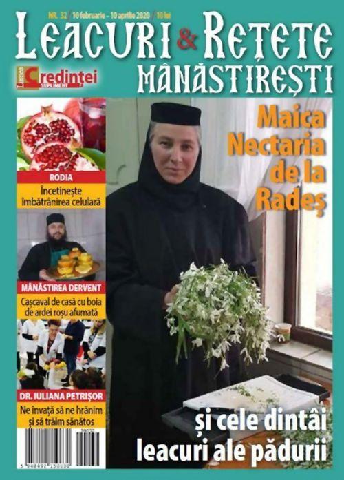 Leacuri şi reţete mănăstireşti. Nr. 32 (10 februarie-10 aprilie 2020)
