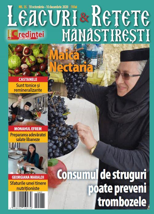 Leacuri şi reţete mănăstireşti. Nr. 35 (10 octombrie - 10 decembrie 2020)