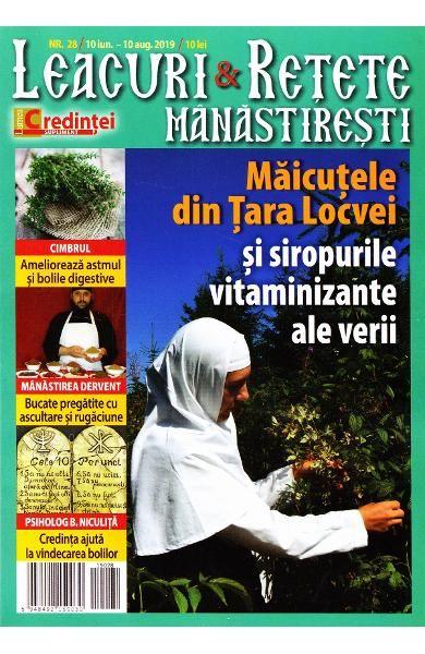Leacuri și rețete mănăstirești. Nr. 28/10 iunie-10 august