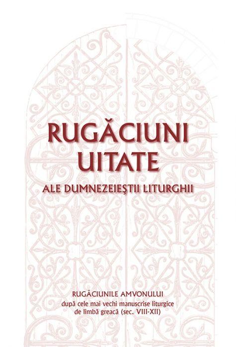 Rugăciuni uitate ale dumnezeieștii Liturghii – Rugăciunile amvonului, după cele mai vechi manuscrise liturgice de limbă greacă, sec. VIII-XII