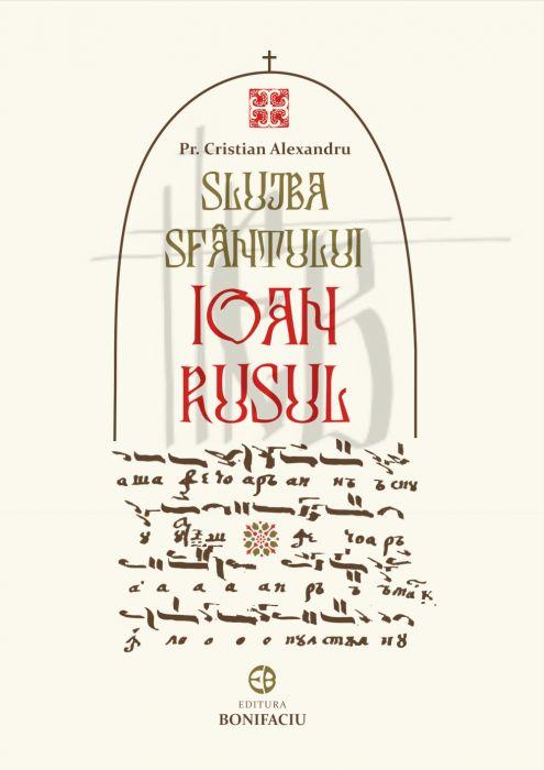 Slujba Sfântului Ioan Rusul