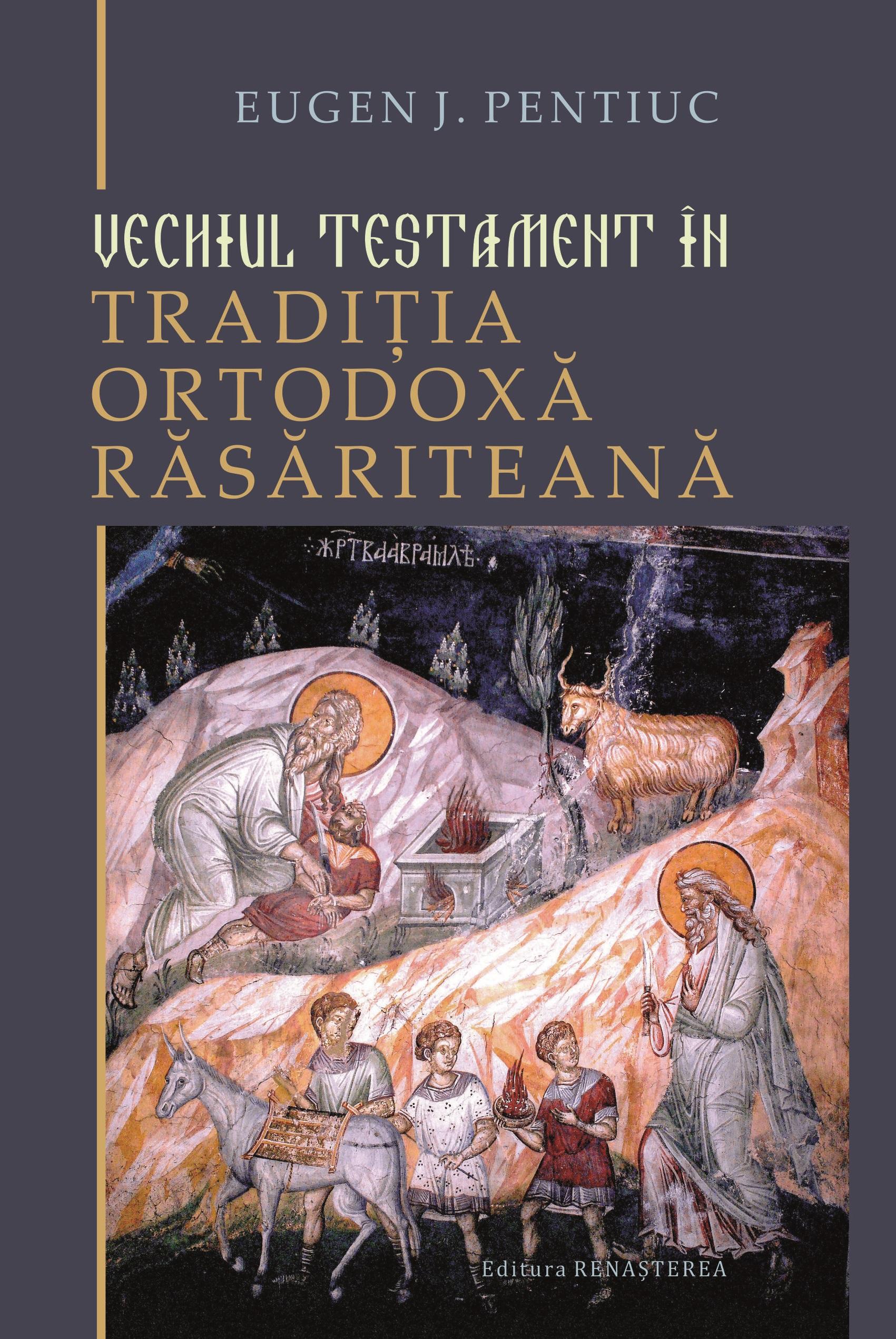 Vechiul Testament în tradiţia ortodoxă răsăriteană