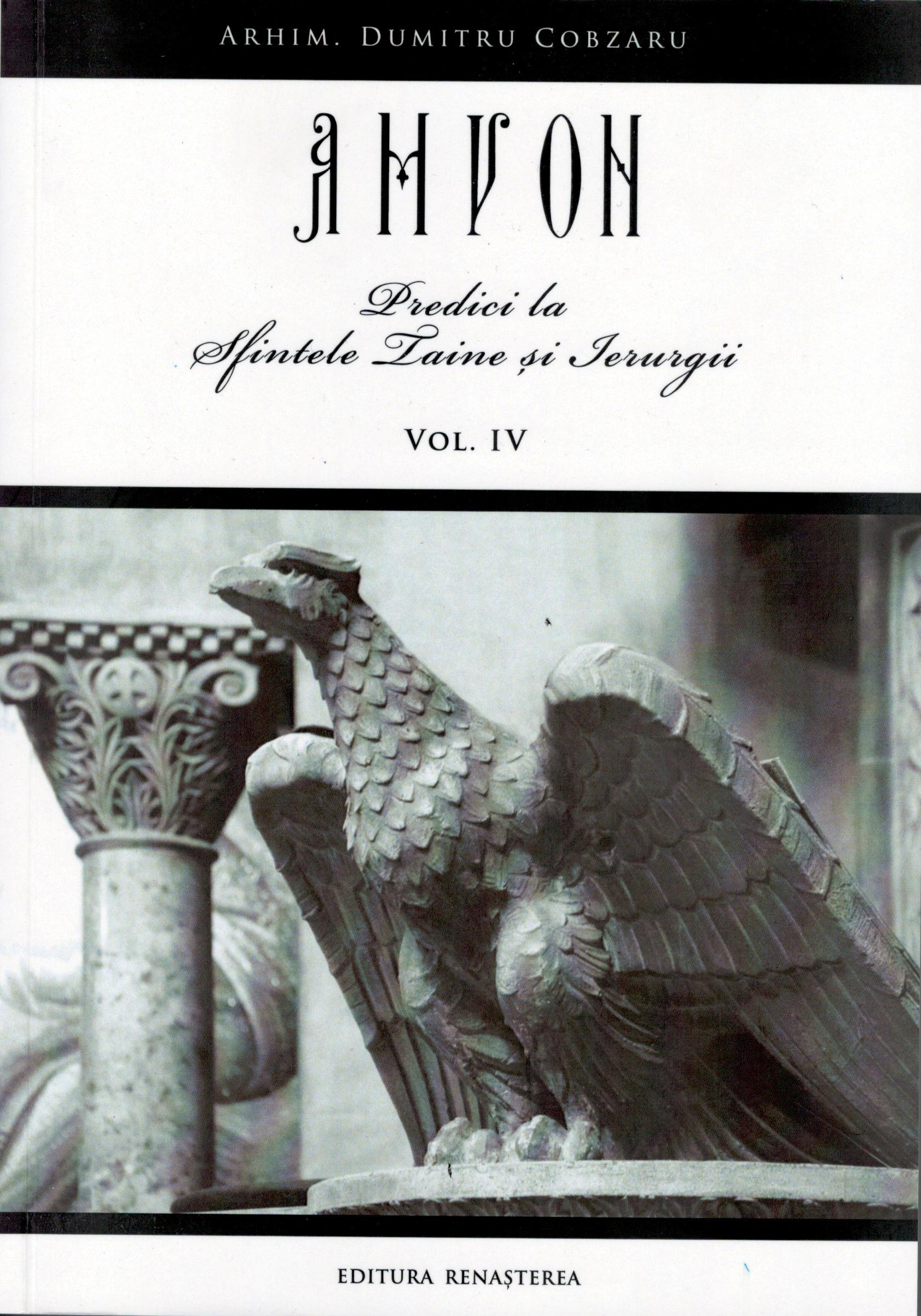 Amvon vol 4 Predici la Sfintele Taine şi Ierurgii