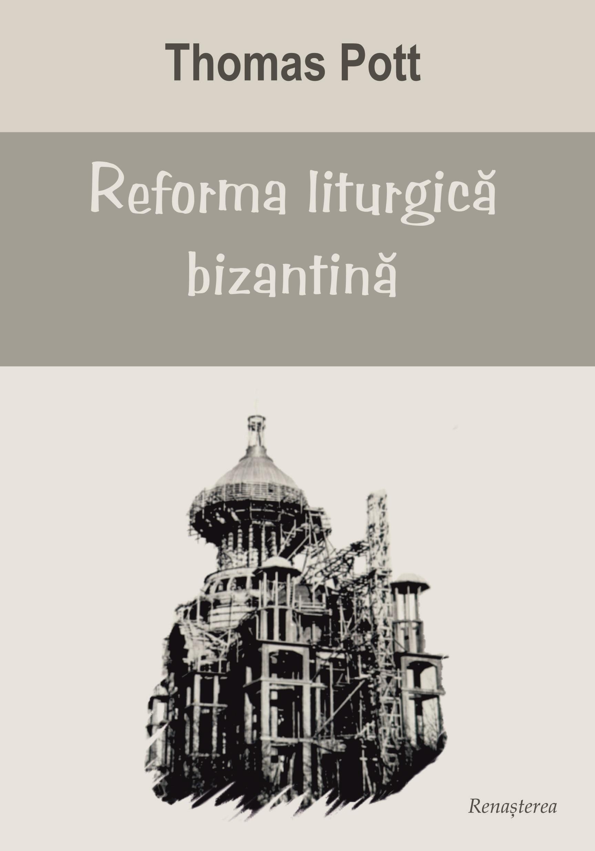 Reforma liturgică bizantină