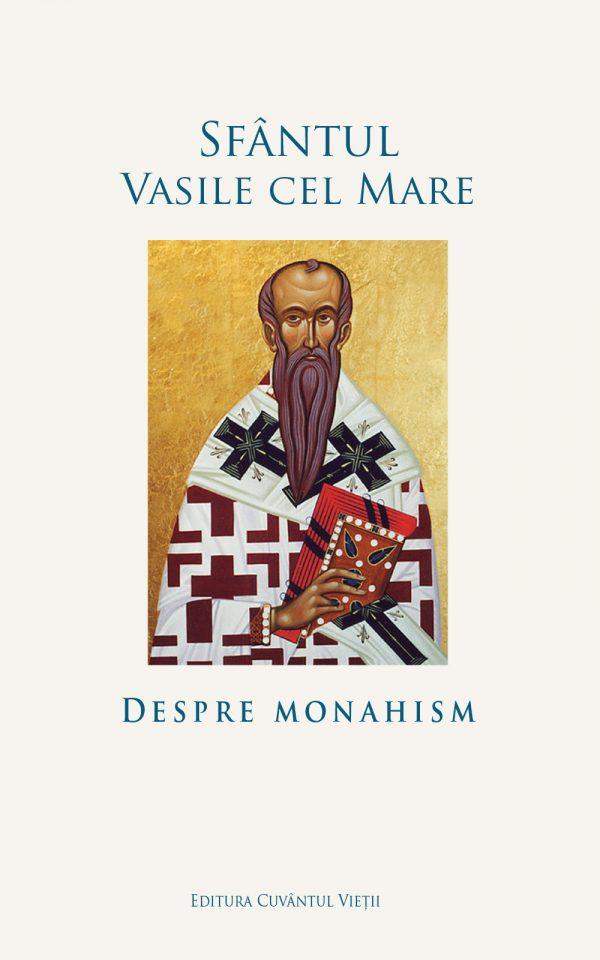 Despre monahism