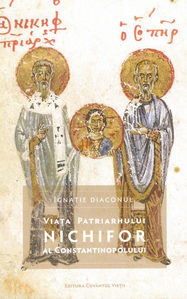Viața Patriarhului Nichifor al Constantinopolului