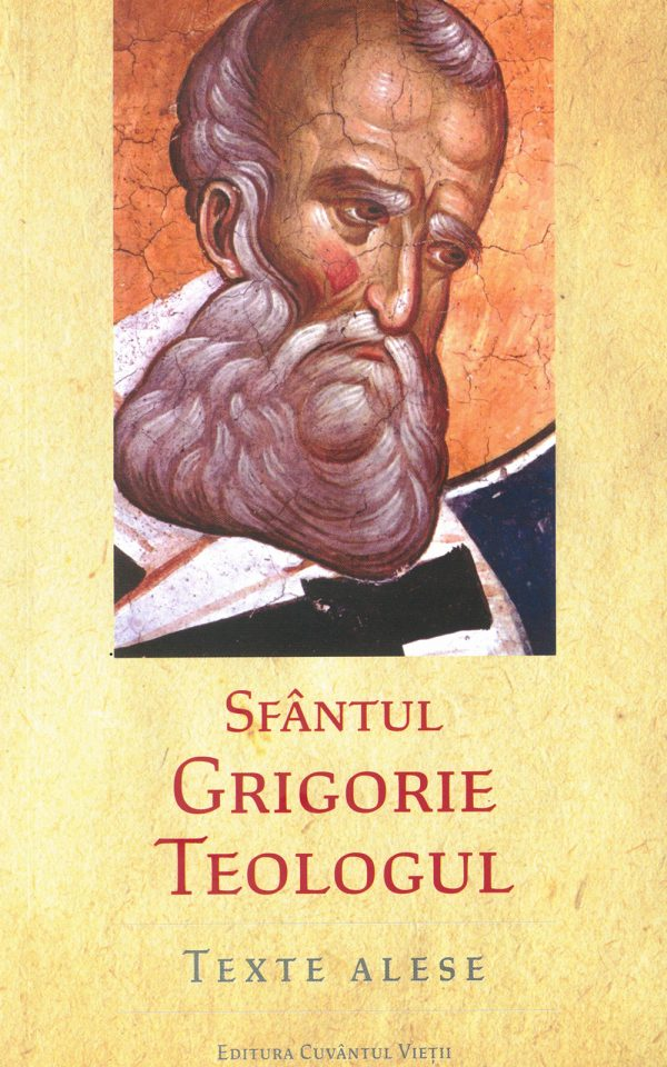 Texte alese – Sfântul Grigorie Teologul