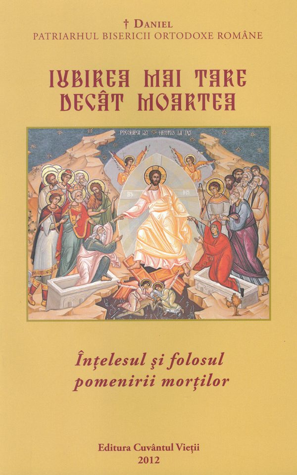 Iubirea mai tare ca moartea: înțelesul și folosul pomenirii morților