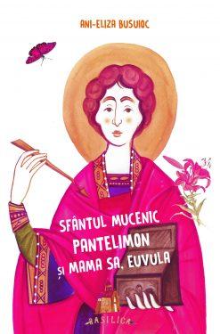 Sfântul Mucenic Pantelimon și mama sa, Euvula