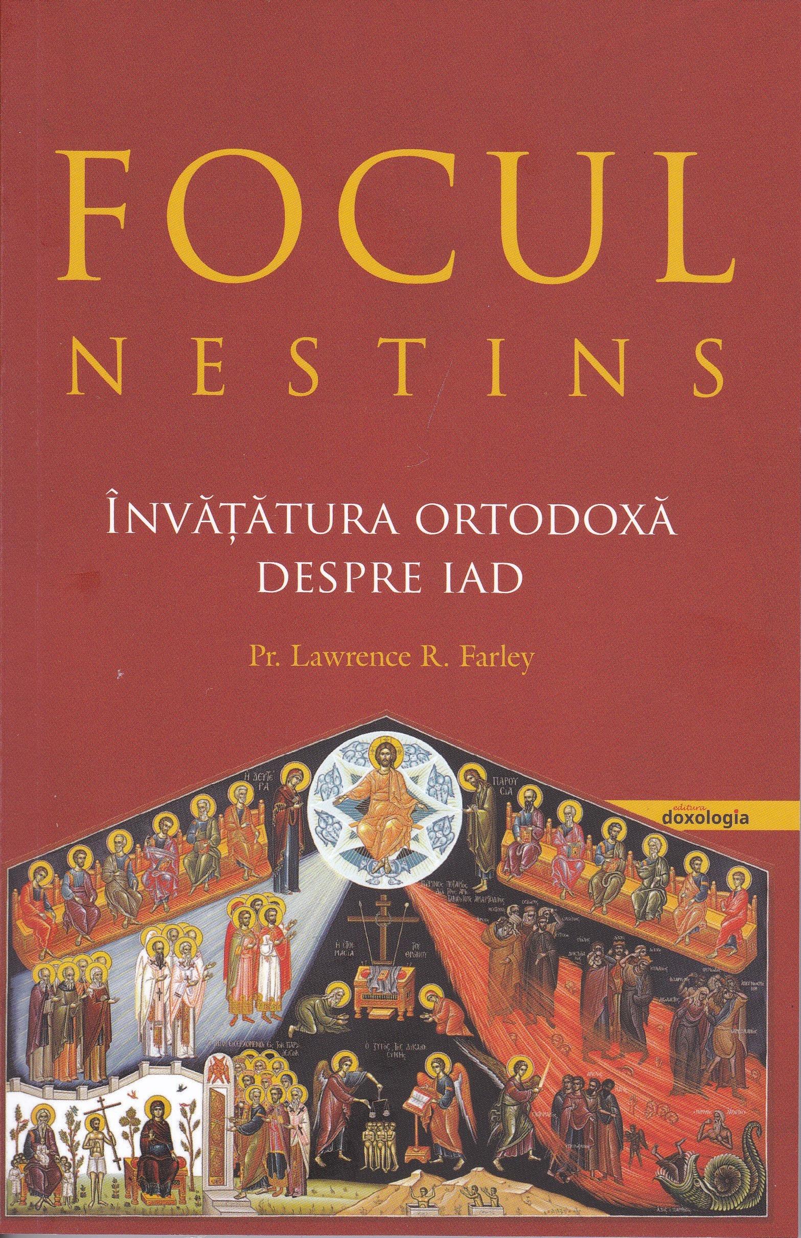 Focul nestins. Învăţătura ortodoxă despre iad