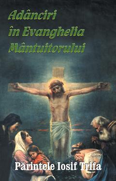 Adânciri în Evanghelia Mântuitorului
