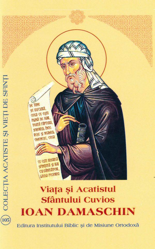 Viata si Acatistul Sfantului Cuvios Ioan Damaschin