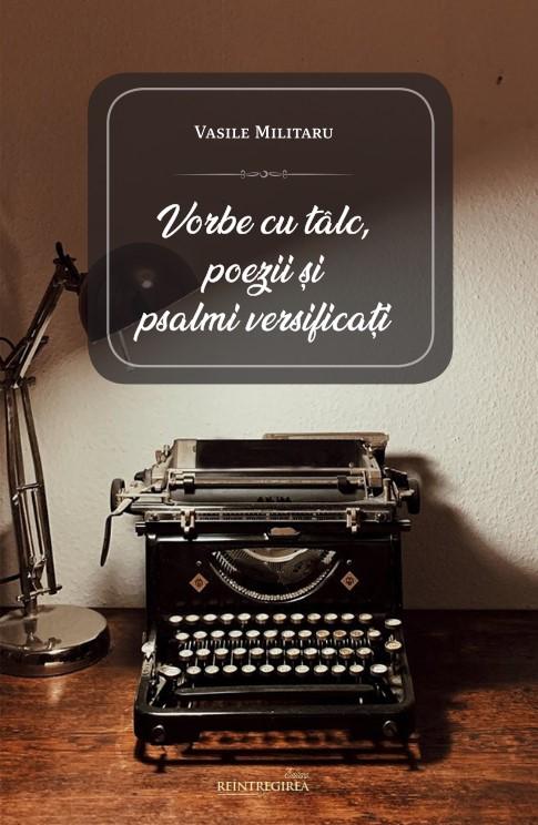 Vorbe cu tâlc, poezii și psalmi versificați
