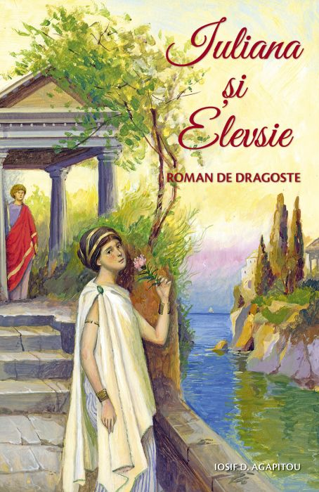 Iuliana și Elevsie. Roman de dragoste