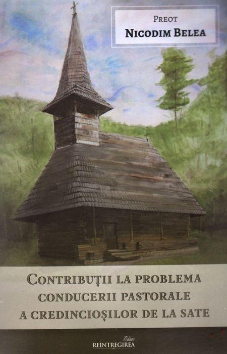 Contribuții la problema conducerii pastorale a credincioșilor de la sate