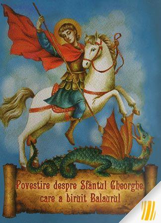 Povestire despre Sfântul Gheorghe, care a biruit balaurul