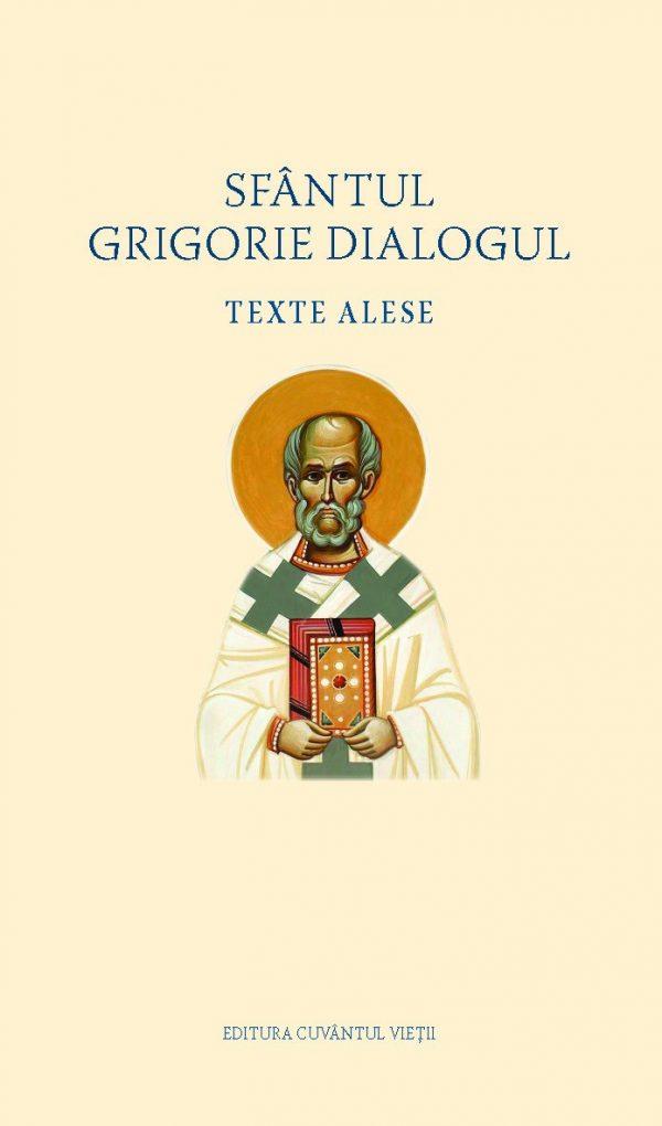 Texte alese – Sfântul Grigorie Dialogul