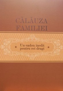 Călăuza familiei - un cadou inedit pentru cei dragi