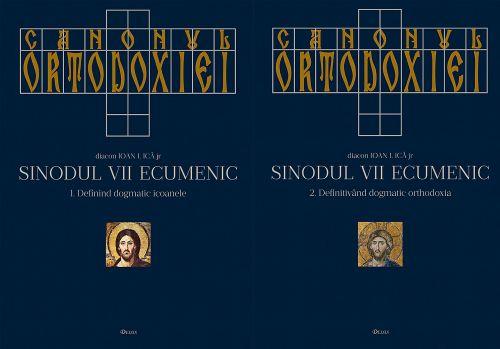 Canonul Ortodoxiei. Sinodul VII Ecumenic (2 vol.) - 1. Definind dogmatic icoanele (691–810). 2. Definitivând dogmatic orthodoxia (815–1351)