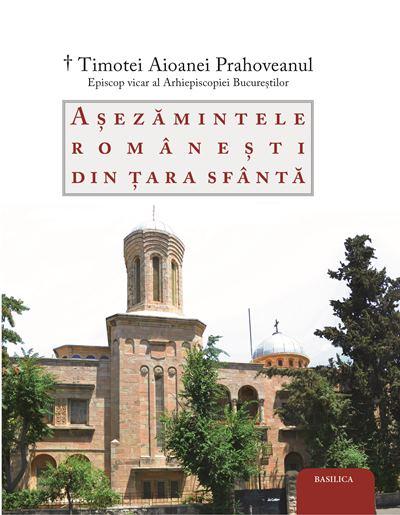 Așezămintele românești din Țara Sfântă