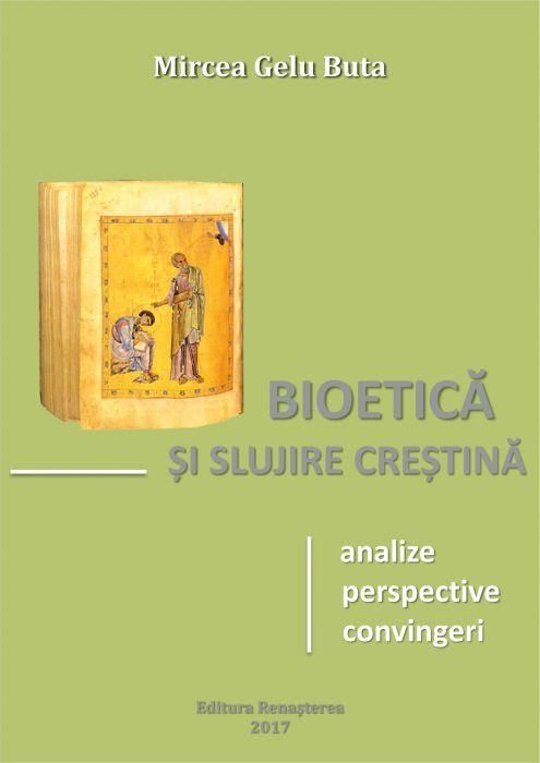 Bioetică şi slujire creştină