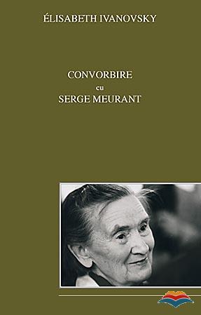 Convorbire cu Serge Meurant