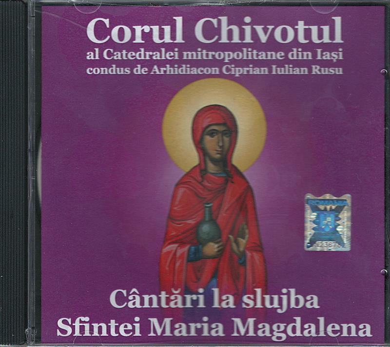 CD- Cântări la slujba Sfintei Maria Magdalena