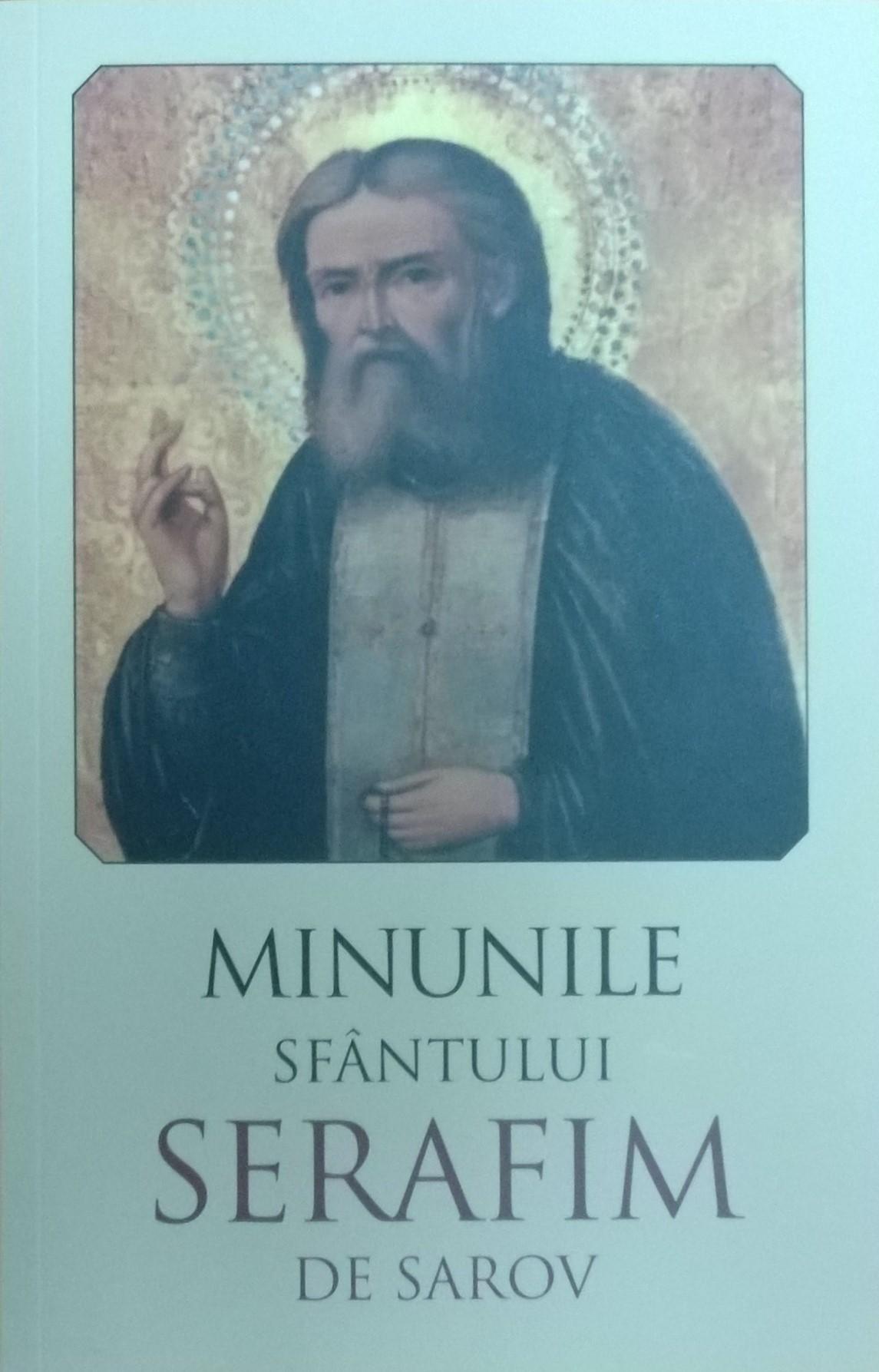 Minunile Sfântului Serafim de Sarov