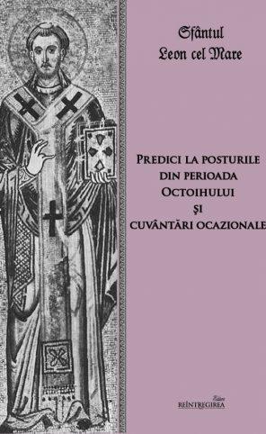 Predici la posturile din perioada Octoihului şi cuvântări ocazionale