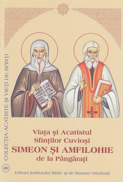 Viata si Acatistul Sfintilor Cuvioşi Simeon şi Amfilohie de la Pângăraţi