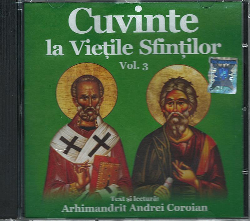 CD- Cuvinte la Viețile Sfinților vol 3