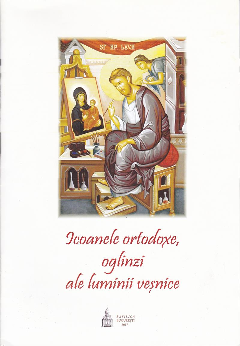 Icoanele ortodoxe, oglinzi ale luminii veșnice