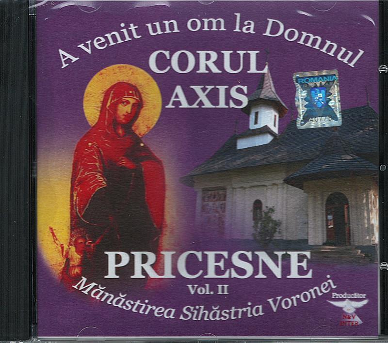 CD- Pricesne vol 2. Corul Axis. A venit un om la Domnul