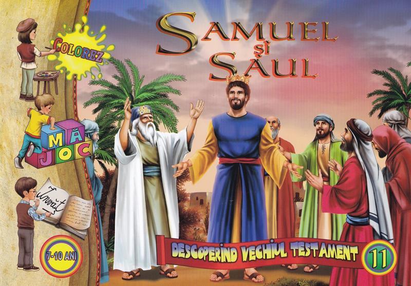 Samuel și Saul.Descoperind vechiul testament vol 11