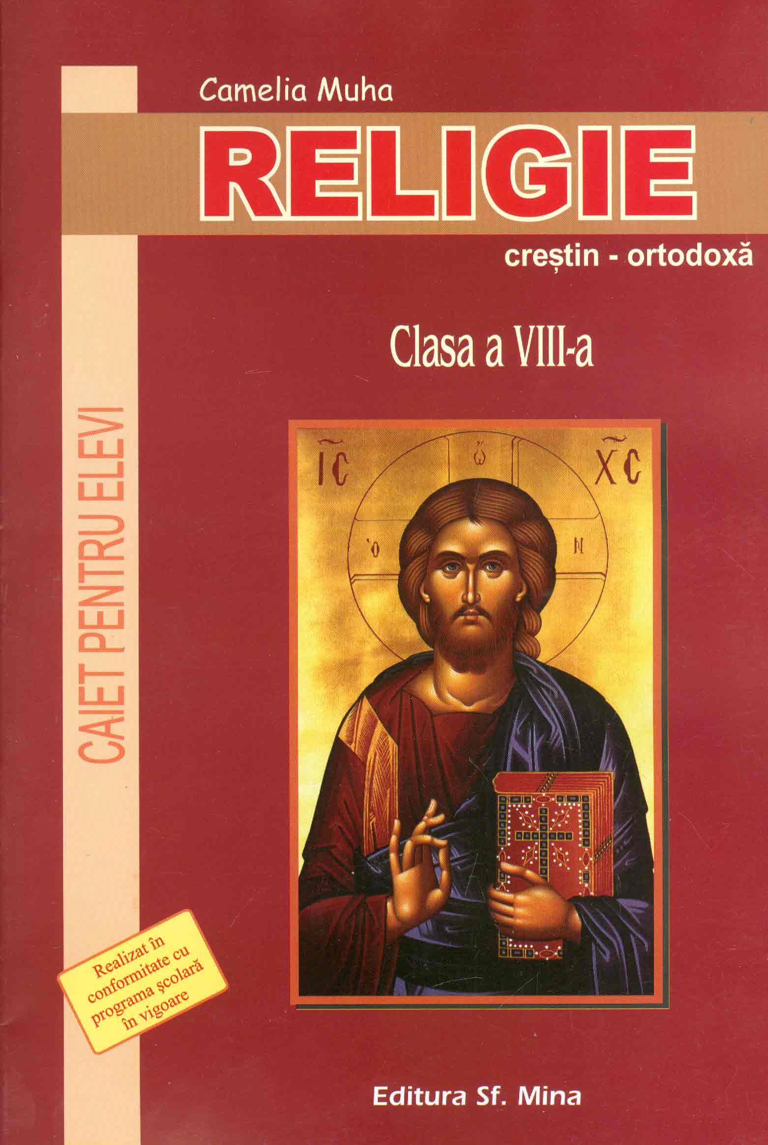 Religie. Caiet pentru elevi. Clasa a VIII-a