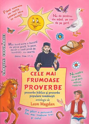 Cele mai frumoase proverbe - proverbe biblice si proverbe romanesti