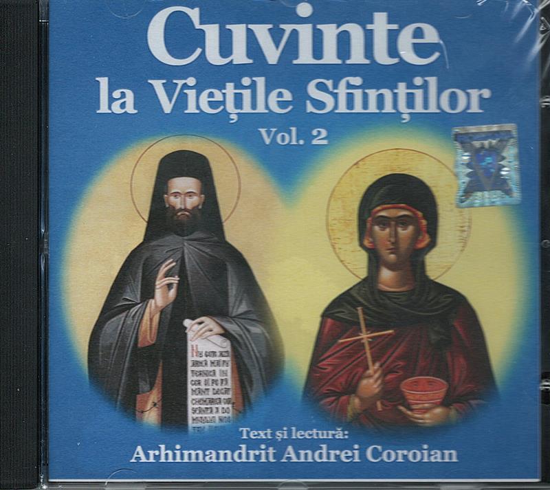 CD- Cuvinte la Viețile Sfinților vol 2