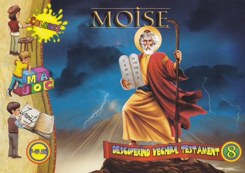Moise Descoperind Vechiul Testament Vol 8 Editura