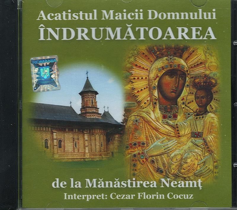 CD- Acatistul Maicii Domnul Indrumătoarea de la Mănastirea Neamț
