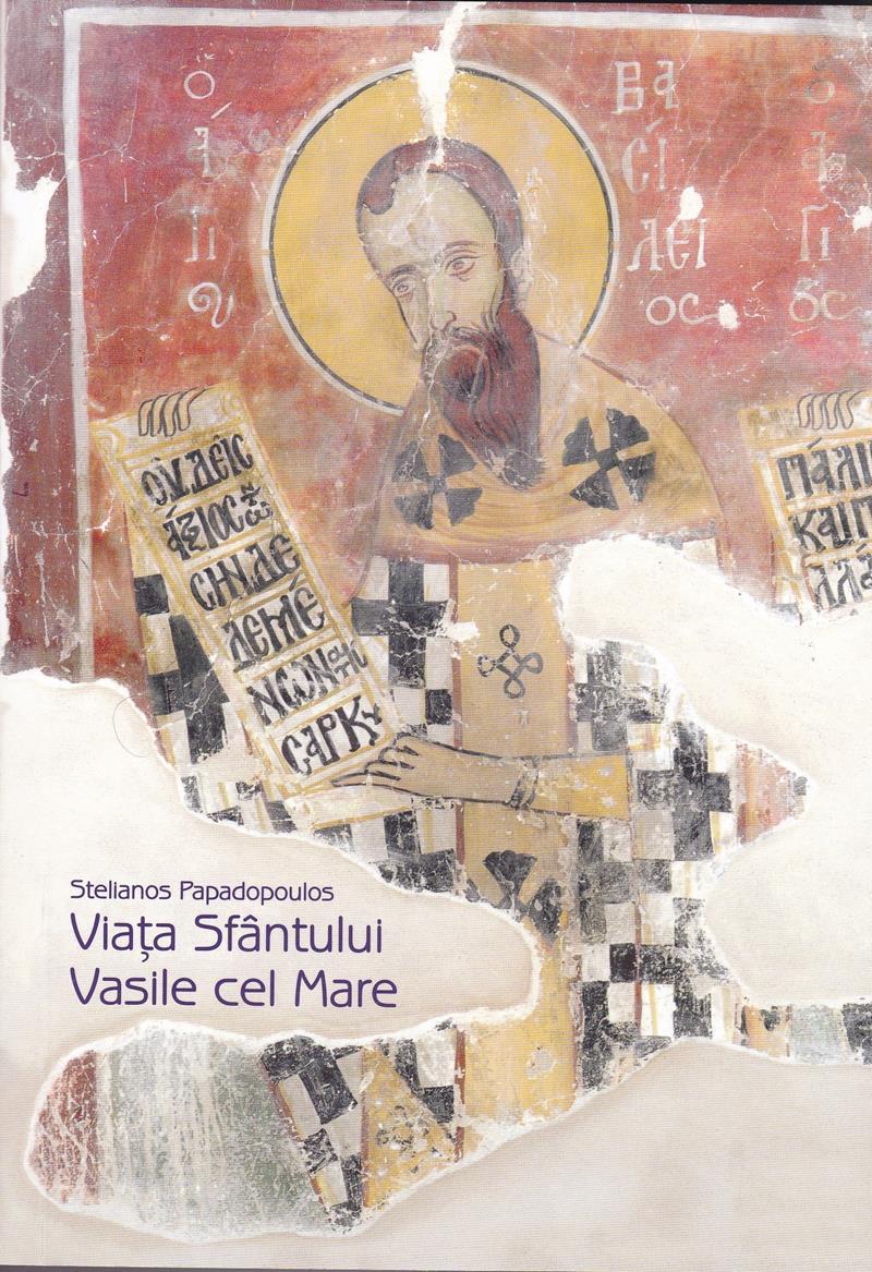 Viata Sfantului Vasile cel Mare