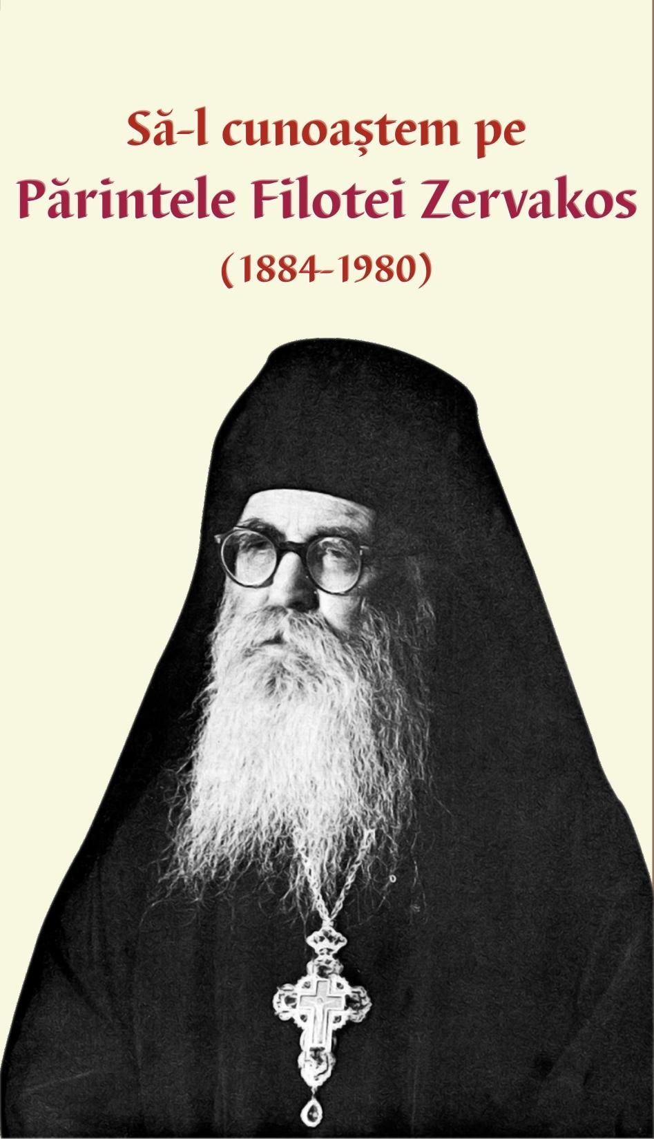 Să-l cunoaştem pe Părintele Filotei Zervakos (1884-1980)