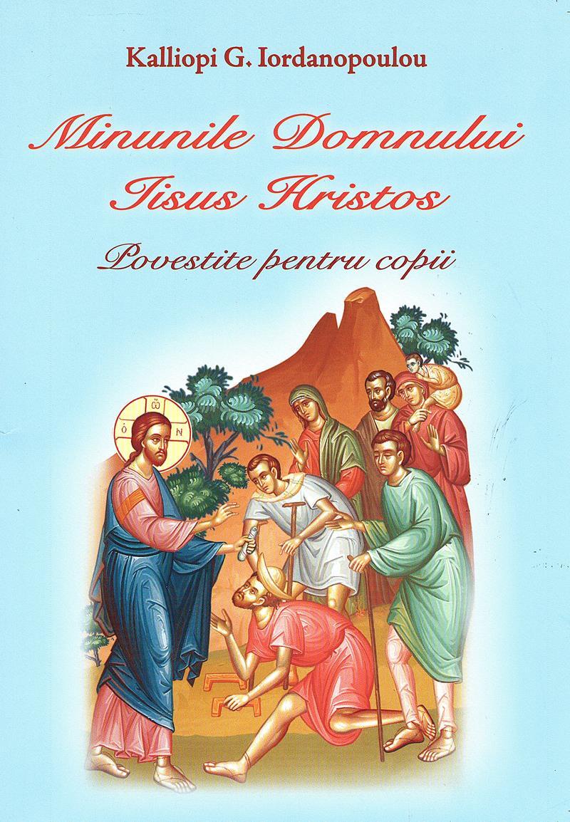 Minunile Domnului Iisus Hristos-  Carte color pentru copii