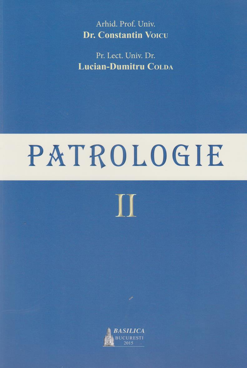 Patrologie – Vol. 2 Ediţia 2015