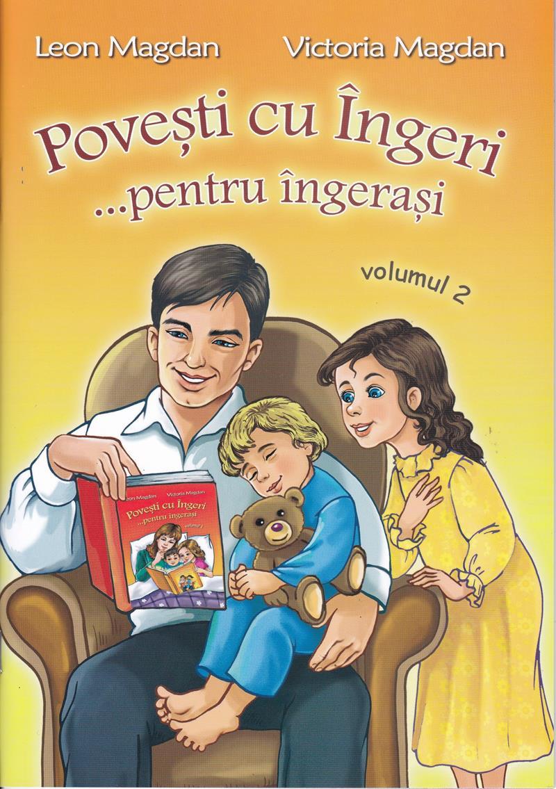 Poveşti cu îngeri ...  pentru îngeraşi  vol 2