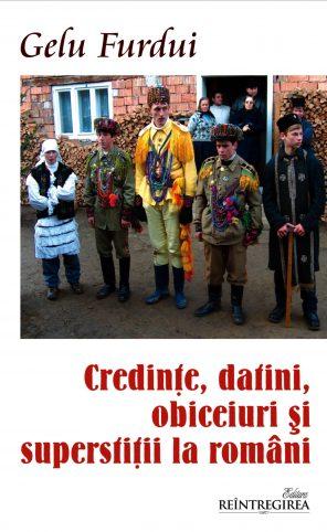 Credinţe, datini, obiceiuri şi superstiţii la români