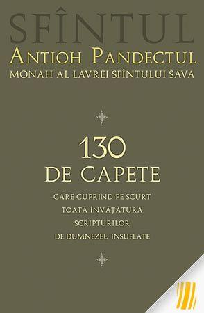 130 de capete care cuprind pe scurt toată învățătura Scripturilor de Dumnezeu insuflate