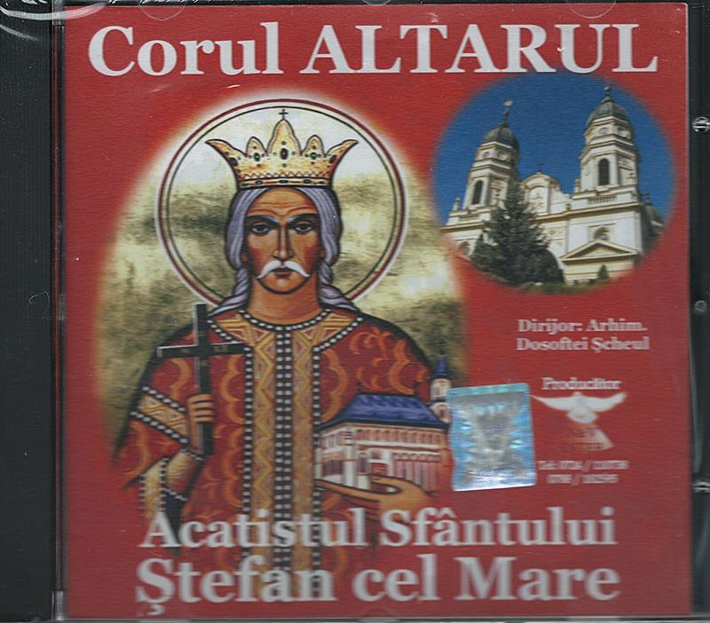 CD- Acatistul Sf Ștefan cel Mare