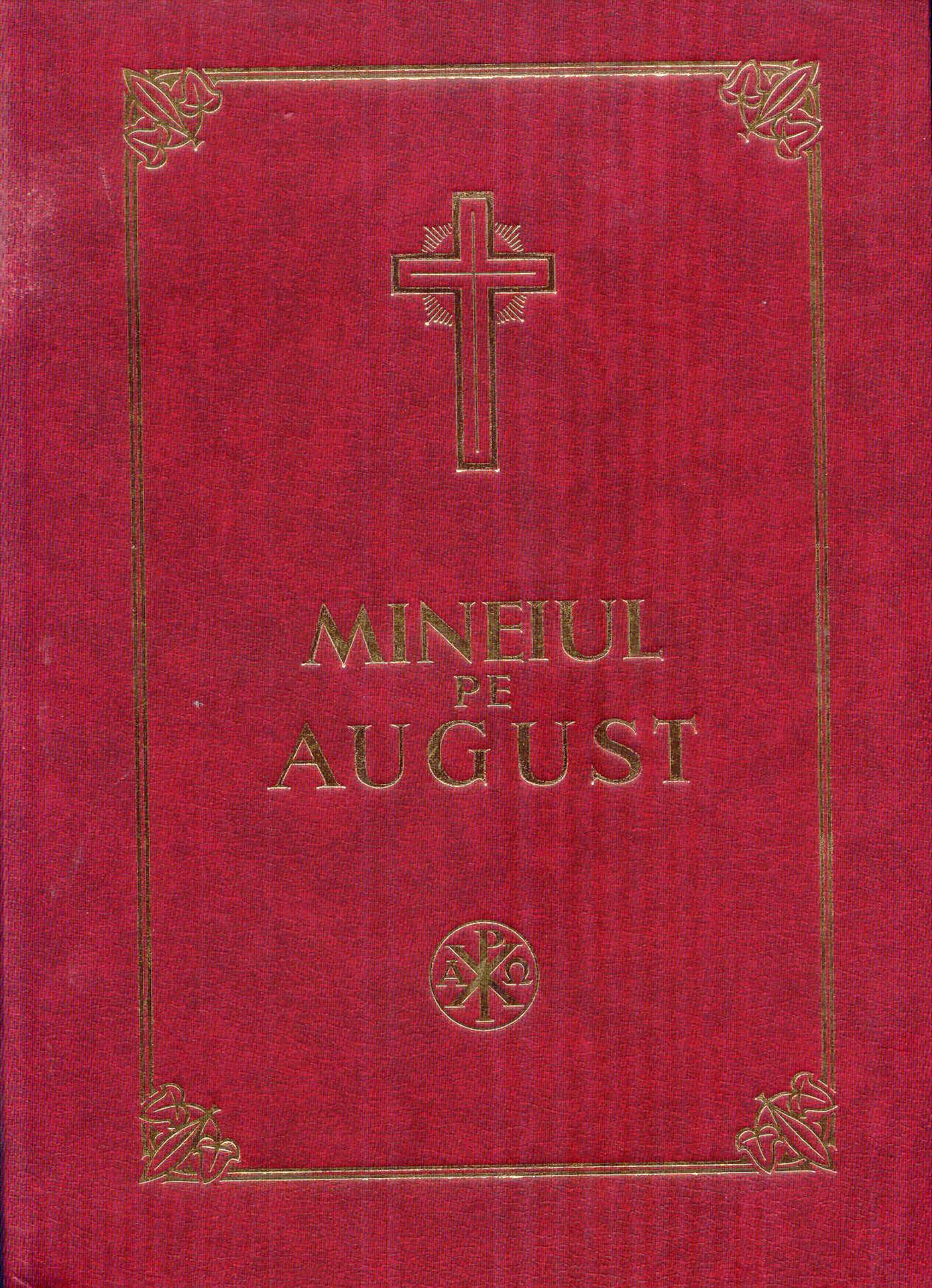 Mineiul pe August